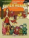 Tous super-héros par Camus
