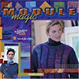 "Module Magic: Creative Projects to Knit One Block at a Time: Pick-up-and-Go Knitting with Ginger Lutersvon ""Elaine Rowley"""
