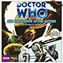 Doctor Who and the Terror of the Autons (       UNABRIDGED) by Terrance Dicks Narrated by Geoffrey Beevers