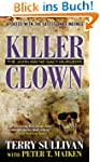 Killer Clown: The John Wayne Gacy Mur...