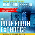 The Rare Earth Exchange [Partage des Terres] | Bernard Besson,Sophie Weiner - translator