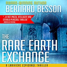 The Rare Earth Exchange [Partage des Terres] Audiobook by Bernard Besson, Sophie Weiner - translator Narrated by Mike Ortego