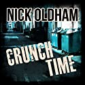 Crunch Time: Henry Christie Series, Book 12 (       UNABRIDGED) by Nick Oldham Narrated by James Warrior