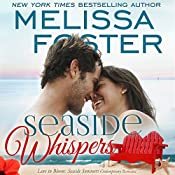 Seaside Whispers: Love in Bloom: Seaside Summers | Melissa Foster