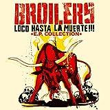 Loco Hasta La Muerte - EP Collection