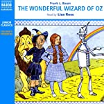 The Wonderful Wizard of Oz (       ABRIDGED) by L. Frank Baum Narrated by Liza Ross