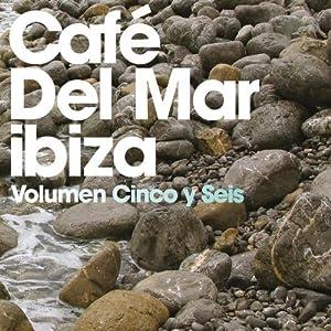 Cafe Del Mar: Cinco Y Seis
