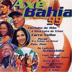 Various Artists - Axe Bahia 99 - Amazon.com Music