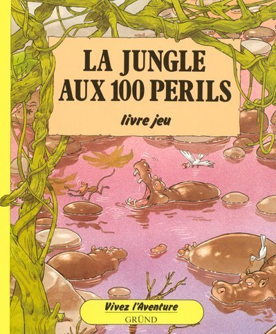 La Jungle aux 100 périls