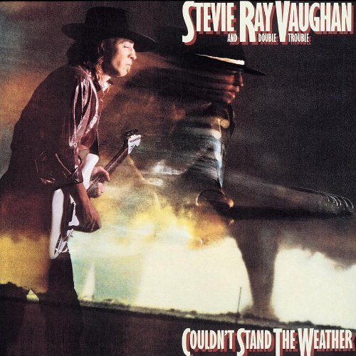 Couldn't Stand the Weather by Stevie Ray Vaughan and Double Trouble, Stevie Ray Vaughan & Double Trouble Extra... by Stevie Ray Vaughan & Double Trouble Stevie Ray Vaughan and Double Trouble