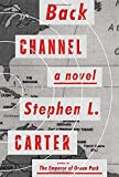 Back Channel: A novel