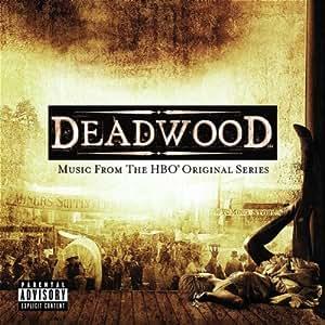 Deadwood: Music From the HBO Original Series (Bande Originale du Film)