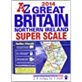 Great Britain Super Scale Road Atlas 2014 (A-Z Road Atlas)