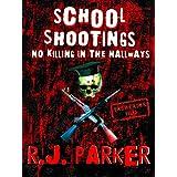SCHOOL SHOOTINGS - No Killing in The Hallways (True Crime)