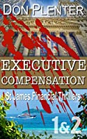 Executive Compensation 1 & 2: Bargain Bundle (St James Financial Thrillers) [Kindle Edition]