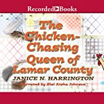 Chicken-Chasing Queen of Lamar County | Janice N. Harrington