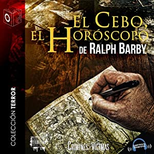 El Cebo el Horóscopo [The Horoscope Bait] | [Ralph Barby]