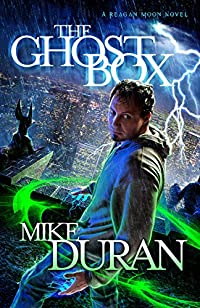 The Ghost Box: A Reagan Moon Novel by Mike Duran ebook deal