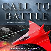Call to Battle: Scrapyard Ship, Book 7 | Mark Wayne McGinnis