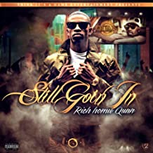 Rich Homie Quan - Still Goin in