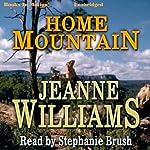 Home Mountain | Jeanne Williams