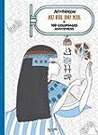 Au fil du Nil: 100 coloriages anti-st...