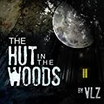 The Hut in the Woods |  VLZ