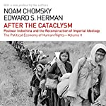After the Cataclysm: The Political Economy of Human Rights: Volume II | Noam Chomsky,Edward S. Herman