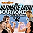 The Ultimate Latin Karaoke Collection, Vol. 44