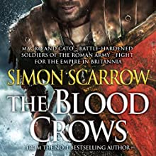 The Blood Crows (       UNABRIDGED) by Simon Scarrow Narrated by Jonathan Keeble