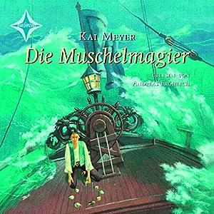 Die Muschelmagier (Die Wellenläufer 2) Audiobook