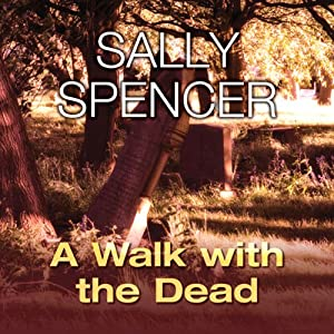 A Walk with the Dead | [Sally Spencer]