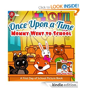 ~Once Upon a Time Mommy Went to School~ Free on Amazon!