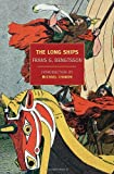 The Long Ships (New York Review Books Classics) (1590173465) by Bengtsson, Frans G.