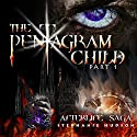 The Pentagram Child: Afterlife Saga, Book 5 (Part 1) Audiobook by Stephanie Hudson Narrated by Rebecca Rainsford