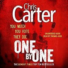 One by One | Livre audio Auteur(s) : Chris Carter Narrateur(s) : Thomas Judd