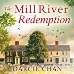 The Mill River Redemption | Darcie Chan