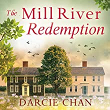 The Mill River Redemption Audiobook by Darcie Chan Narrated by Liza Ross