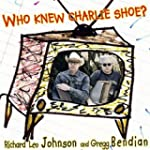 Who Knew Charlie Shoe?