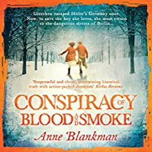 Conspiracy of Blood and Smoke (       UNABRIDGED) by Anne Blankman Narrated by Heather Wilds
