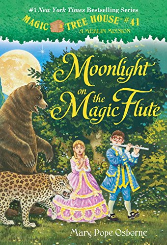 Magic Tree House #41: Moonlight on the Magic Flute (A Stepping Stone Book(TM)) (Magic Tree House (R) Merlin Mission)
