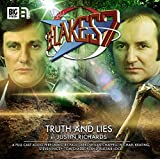 Truth and Lies (Blake's 7: The Classic Audio Adventures)