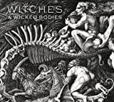 (US) Witches and Wicked Bodies
