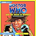 Doctor Who and the Brain of Morbius Audiobook by Terrance Dicks Narrated by Tom Baker