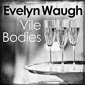 Vile Bodies Audiobook