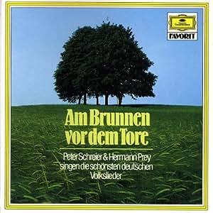 Am Brunnen vor dem Tore (Die schönsten deutschen Volkslieder)