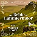 The Bride of Lammermoor Audiobook by Sir Walter Scott Narrated by Antony Ferguson