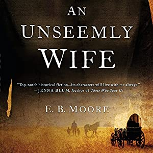 An Unseemly Wife Audiobook