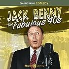 Jack Benny: Fabulous 40's Radio/TV von Jack Benny Gesprochen von: Jack Benny, Mary Livingston, Phil Harris, Eddie Anderson, Dennis Day, Don Wilson