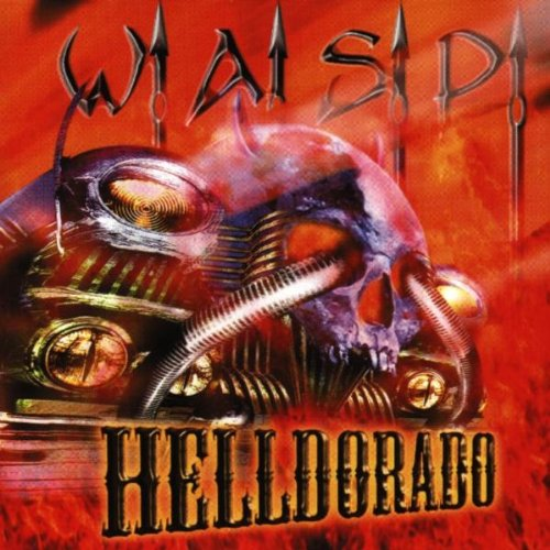 W.a.S.P. - Helldorado - Amazon.com Music